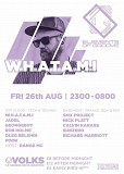 Elements of Groove & SMX Project pres W.H.A.T.A.M.I