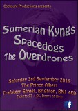 Cocksure presents Sumerian Kyngs, SpaceDogs and The Overdrones