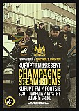 Kurupt FM Present: Champagne Steam Rooms - Brighton