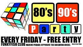 80s 90s Party @ FunkyFish Club