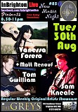Vanessa Forero, Tom Gwilliam, Sam Kneale & Matt Renouf - Tue 30 Aug - InBrighton Live Presents #85 at The Greys