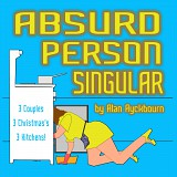 Absurd Person Singular by Alan Ayckbourn