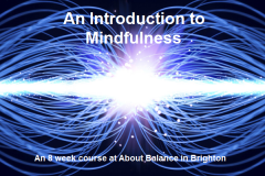 An 8 week Introduction to Mindfulness Course