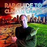 BABA BRINKMAN: RAP GUIDE TO CLIMATE CHAOS