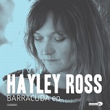 Hayley Ross - Barracuda EP Launch Party