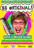 BE ORIGINAL with Lorraine bowen