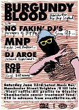 BURGUNDY BLOOD/MNP/AROE/NO FAKIN DJS/ DJ ROB LIFE