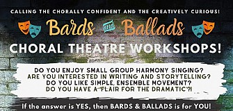 Bards and Ballads Choral Theatre Project