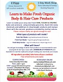 Learn to Make Fresh Organic, Vegan, Raw Body & Hair Care Products