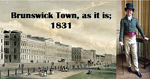 Brunswick Town, as it is; 1831 - The immersive walk