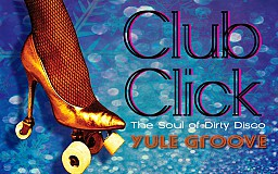 Club Click: The Soul of Dirty Disco