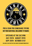 Canary Comedy - Pro acts trying new material
