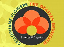 Cellophane Flowers - The Beatles revisited