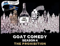 Chortle Award Winning GOAT Comedy - Season 4: The Prohibition