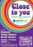 Close to You: Music and Comedy in aid of Grace Eyre