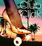 Club Click: Miami Meltdown
