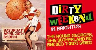 DIRTY WEEKEND @ The Round Georges