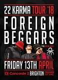 Foriegn Beggars LIVE 22 Karma Tour + Special Guests