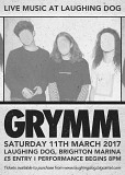 GRYMM LIVE at Laughing Dog Saturday 11th March
