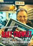 Gary Crowley In Conversation
