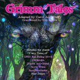 Grimm Tales, adapted by Carol Ann Duffy, dramatized by Tim Supple