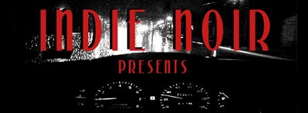 Indie Noir Presents... #9