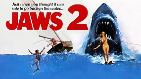 Jaws 2 - classic sequels back on the big screen!