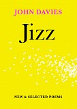 Jizz: New & Selected Poems