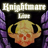 Knightmare Live