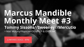 Marcus Mandible Monthly Meet #3 Free Entry