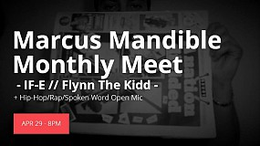 Marcus Mandible Monthly Meet & OPEN MIC 8-9 - Free ENTRY