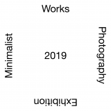 Minimalist Works Photography Exhibition 2019
