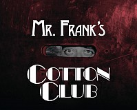 Mister Franks Cotton Club