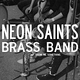 Neon Saints Brass Band