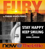New@theLittle 2 - a double bill of two short plays Fury by Phoebe Éclair-Powell Stay Happy Keep Smiling by Anna Jordan