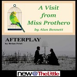 New@theLittle - A Visit from Miss Prothero & Afterplay