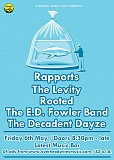 RAPPORTS + THE LEVITY + ROOTED + THE E.D. FOWLER BAND + THE DECADENT DAYZE