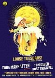 "Overhead Wires Music presents ""Loose Tuesdays"" (TAKE MANHATTEN + support)"