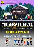 """The Secret Level"" (ANNIKA BROWN + support)"