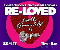 Re-Loved Hosted By Seamus Haji & Fingerman