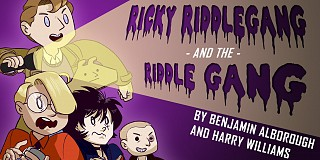 Ricky Riddlegang and the Riddle Gang