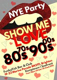 Show me Love - New Years Eve Party