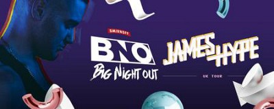 Smirnoff Big Night Out: James Hype UK Tour