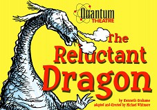 THE RELUCTANT DRAGON Quantum Theatre
