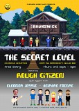 "Overhead Wires Music presents... ""The Secret Level"" (ROUGH CITIZEN)"