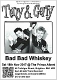 Terry & Gerry and Bad Bad Whiskey