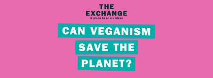 The Exchange: Can Veganism Save the Planet?