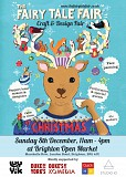 The Fairy Tale Fair - Christmas Craft Fair at Brighton Open Market