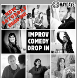 The Maydays Saturday Improv Comedy Drop-In