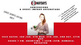 The Maydays present: Confessions & Guest Improv Superstars